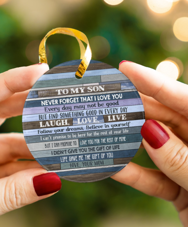 To my son never forget that i love you Ornament Christmas
