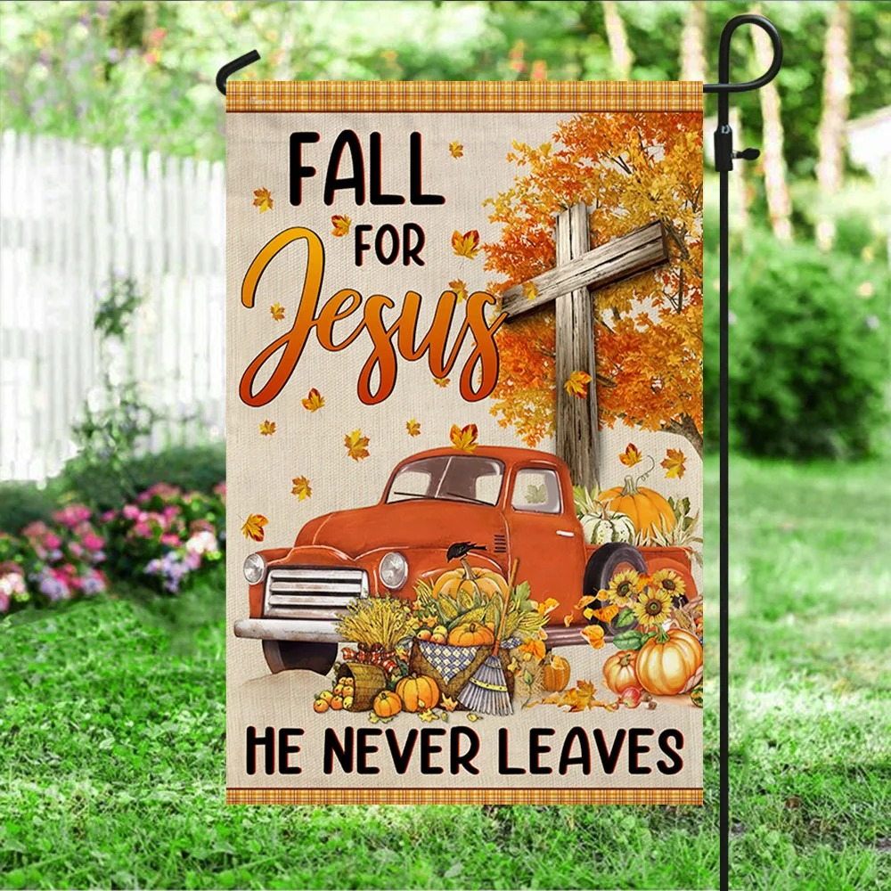 Truck With Pumpkins Fall For Jesus He Never Leaves Halloween Flag 2