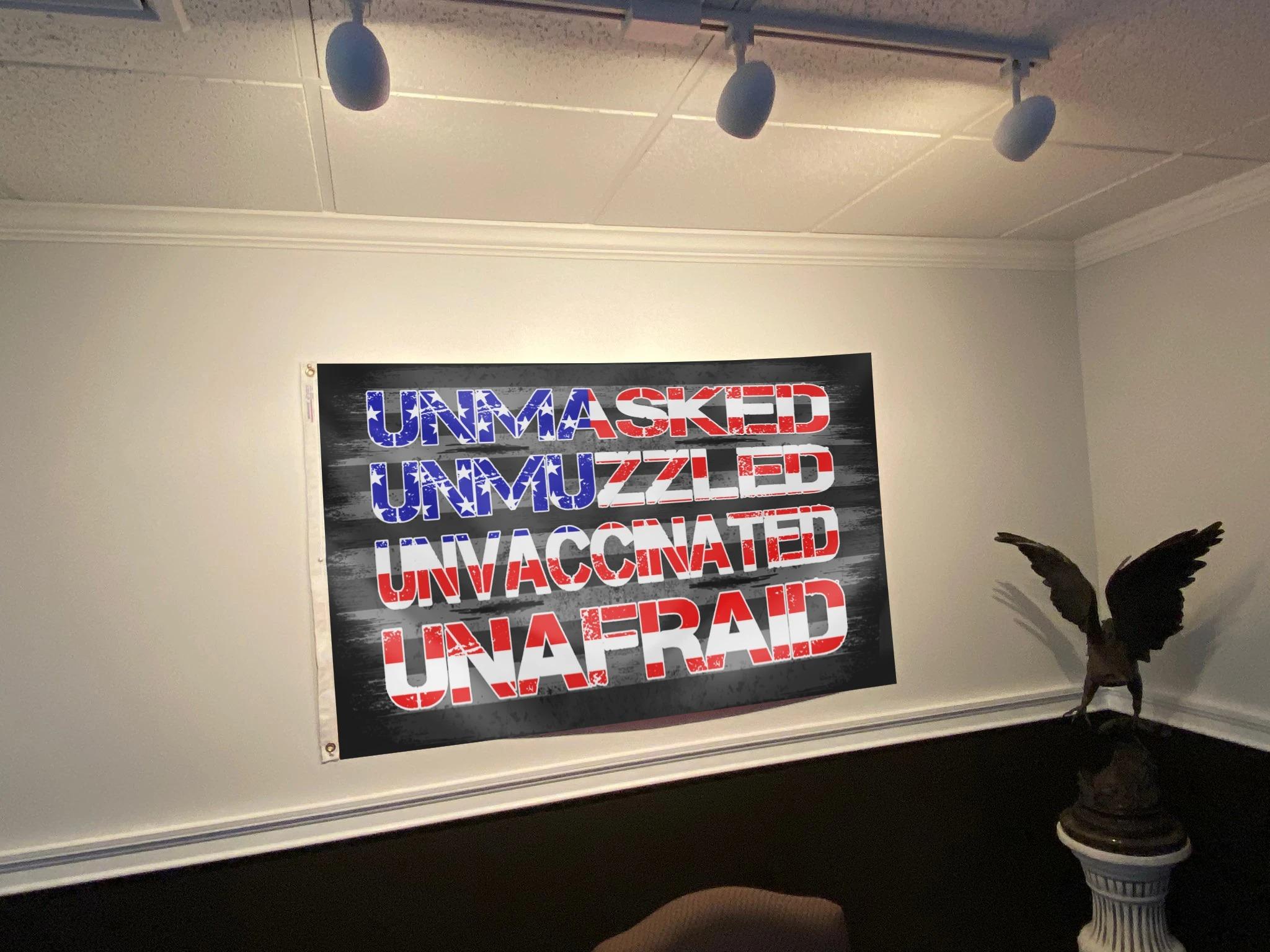 Unmasked unmuzzled unvaccinated unafraid flag 3