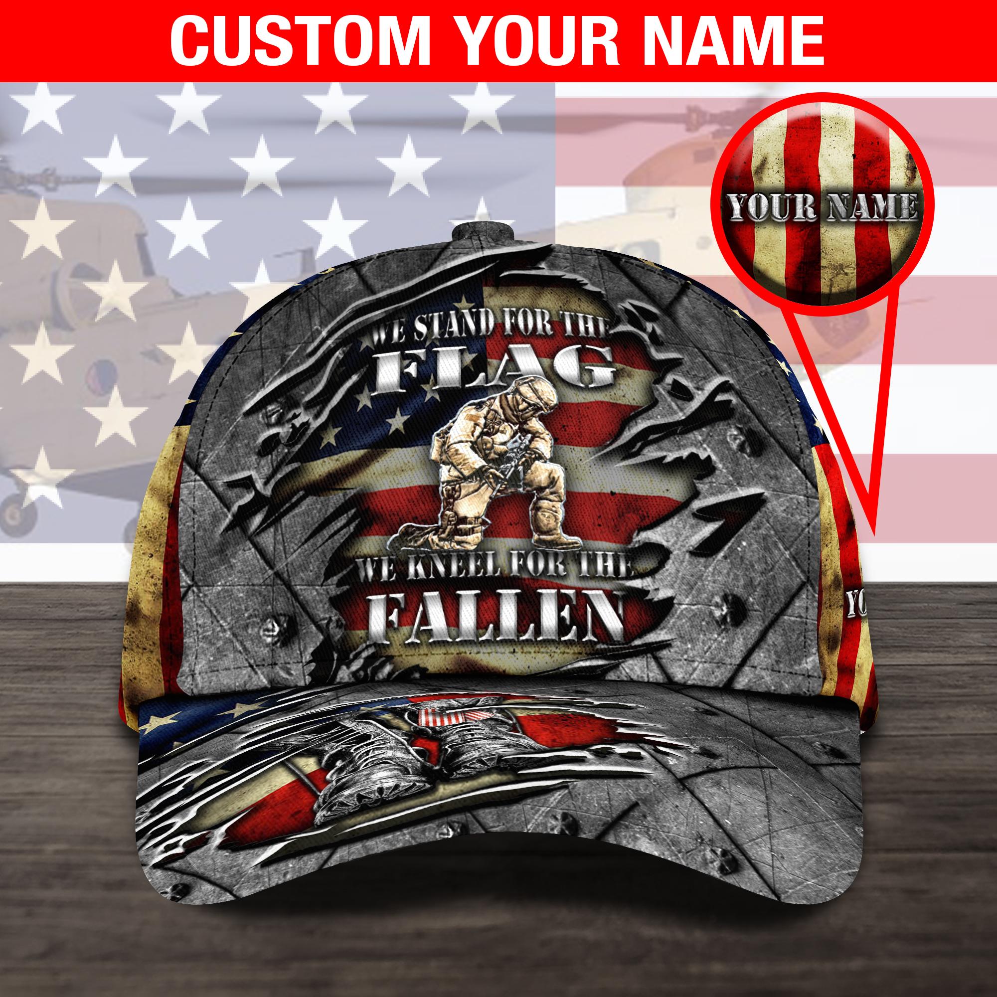 Veteran We Stand For The Flag We Kneel For The Fallen Custom Name Cap