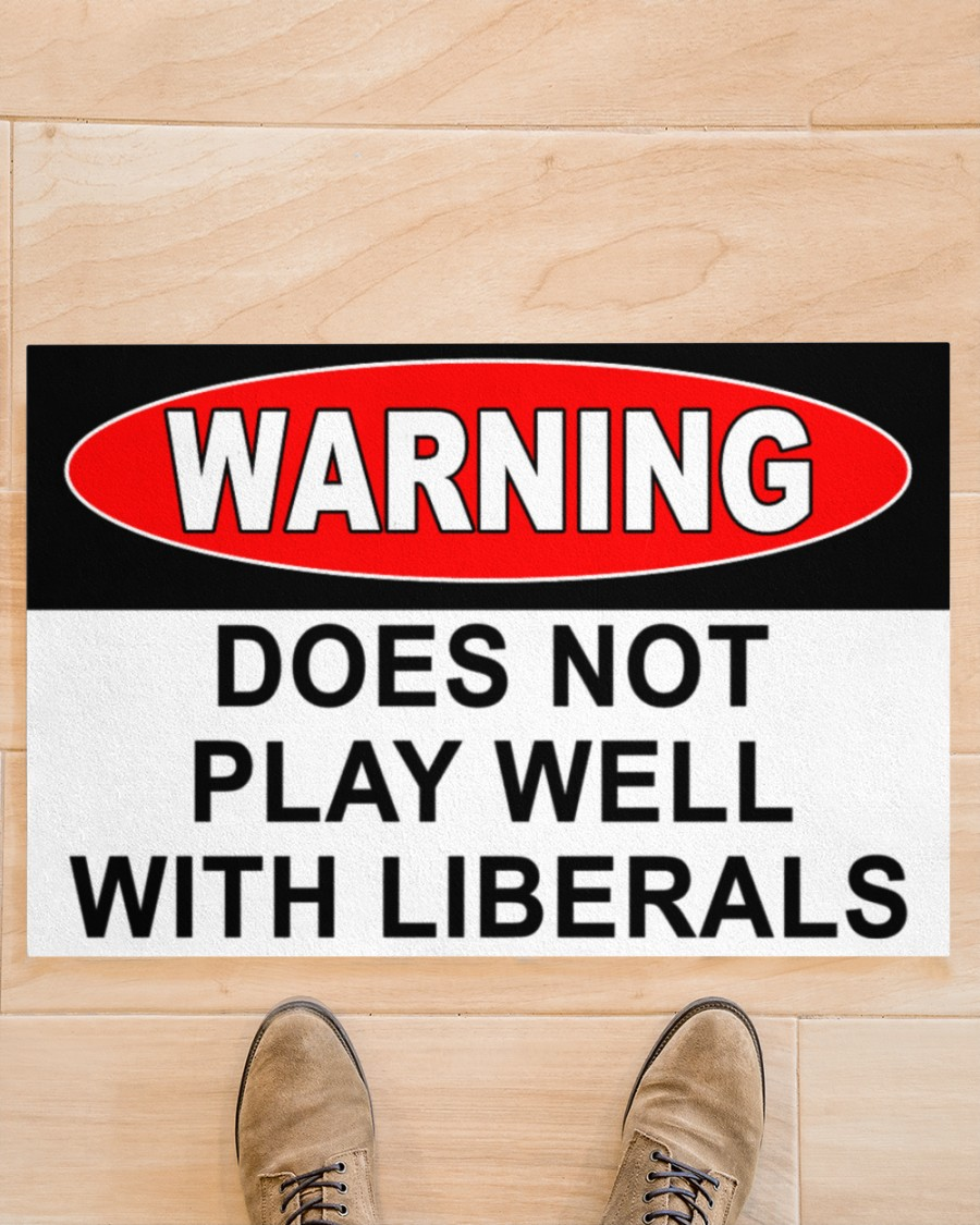 Warning does not play well with liberals doormat 1