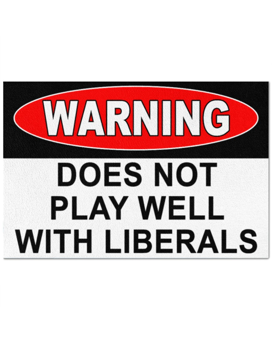 Warning does not play well with liberals doormat 2