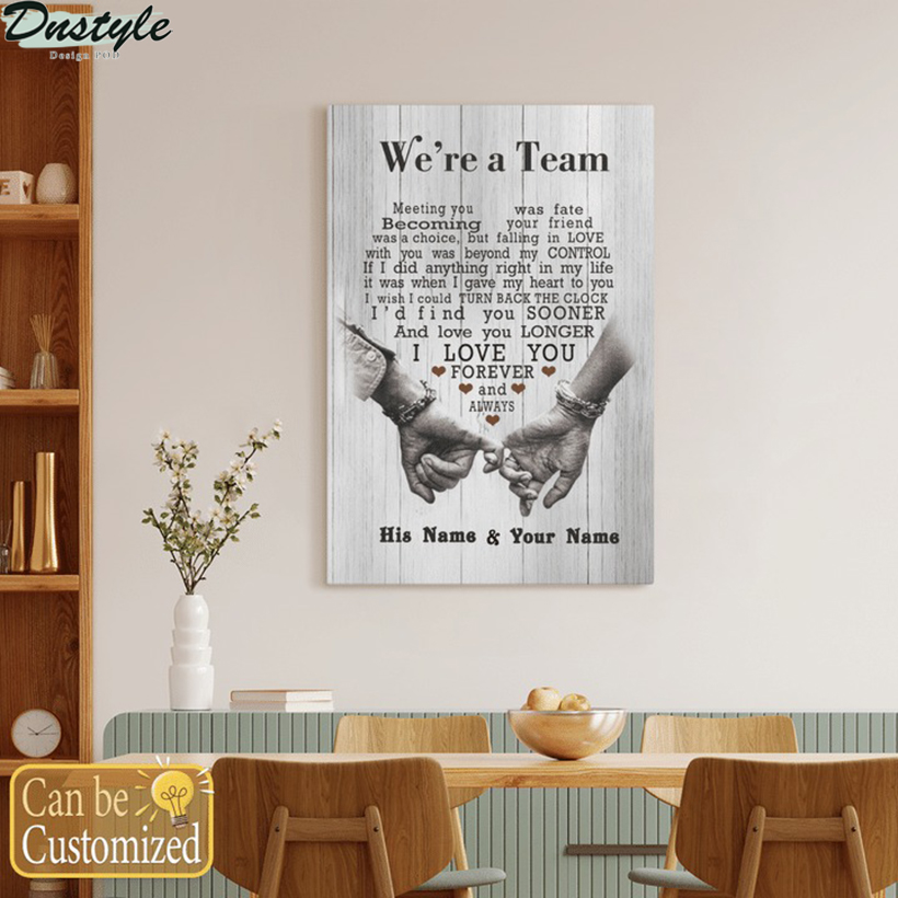 We're a team couple having a date husband and wife custom name canvas 2