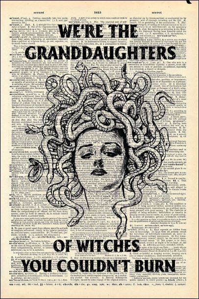 We're the granddaughters of witches you couldn't burn poster