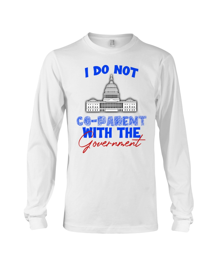 White house I do not co-parent with the government long sleeve
