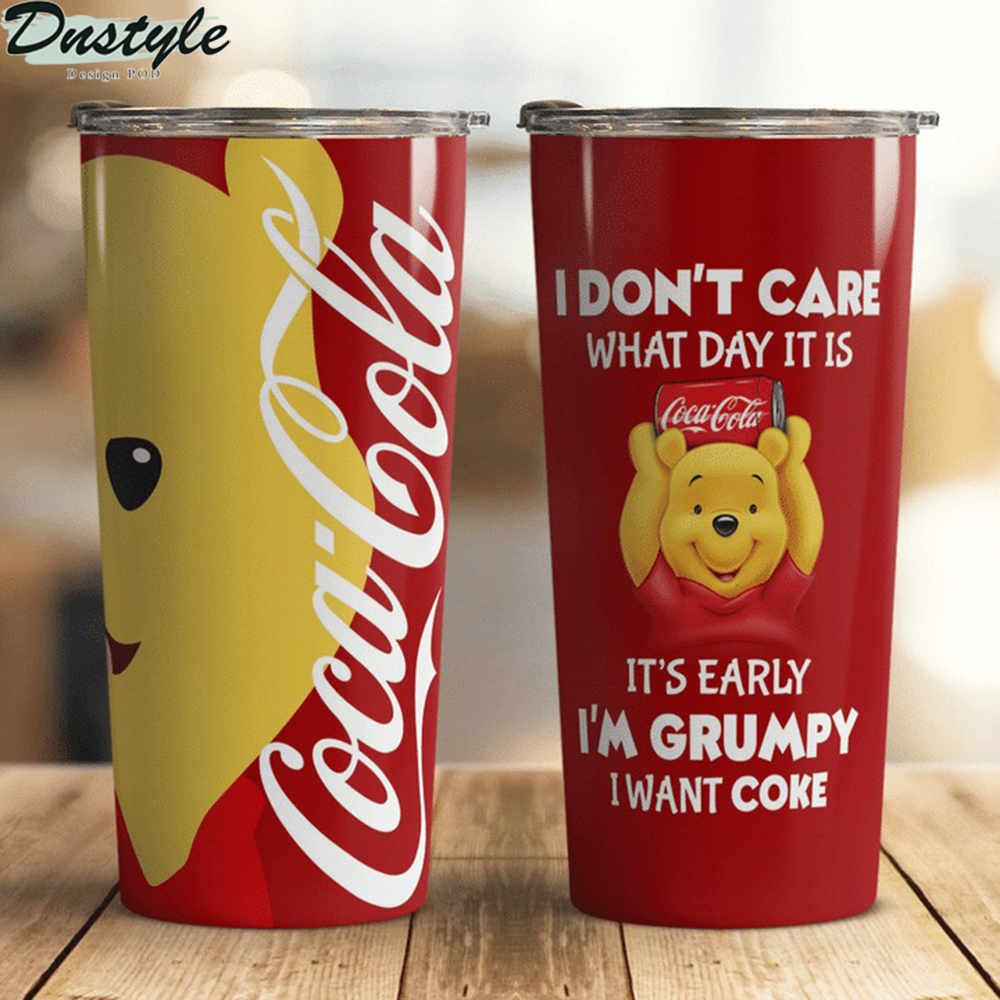 Winnie the Pooh I don't care what day it is Coca cola tumbler 1