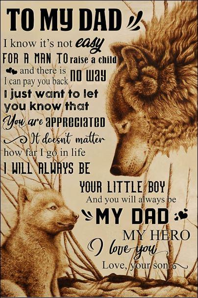 Wolf to my dad i know it's not easy for a man to raise a child poster