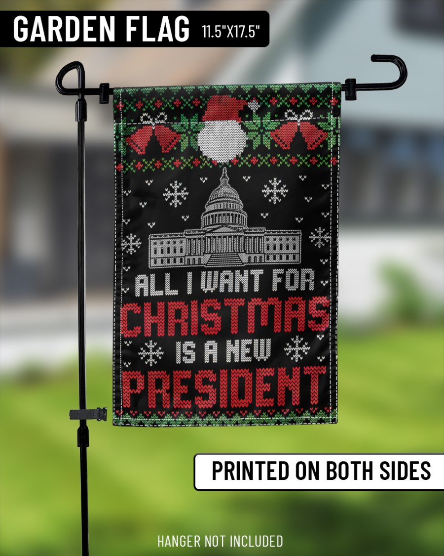 All I want for christmas is a new president flag 3