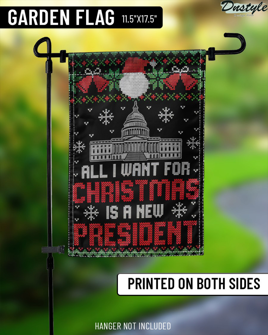 All I want for christmas is a new president flag