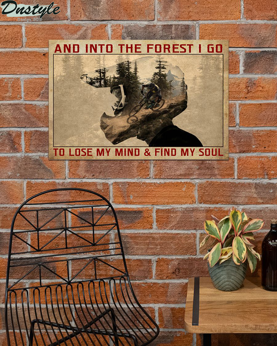 And into the forest I go to lose my mind mountain bike poster