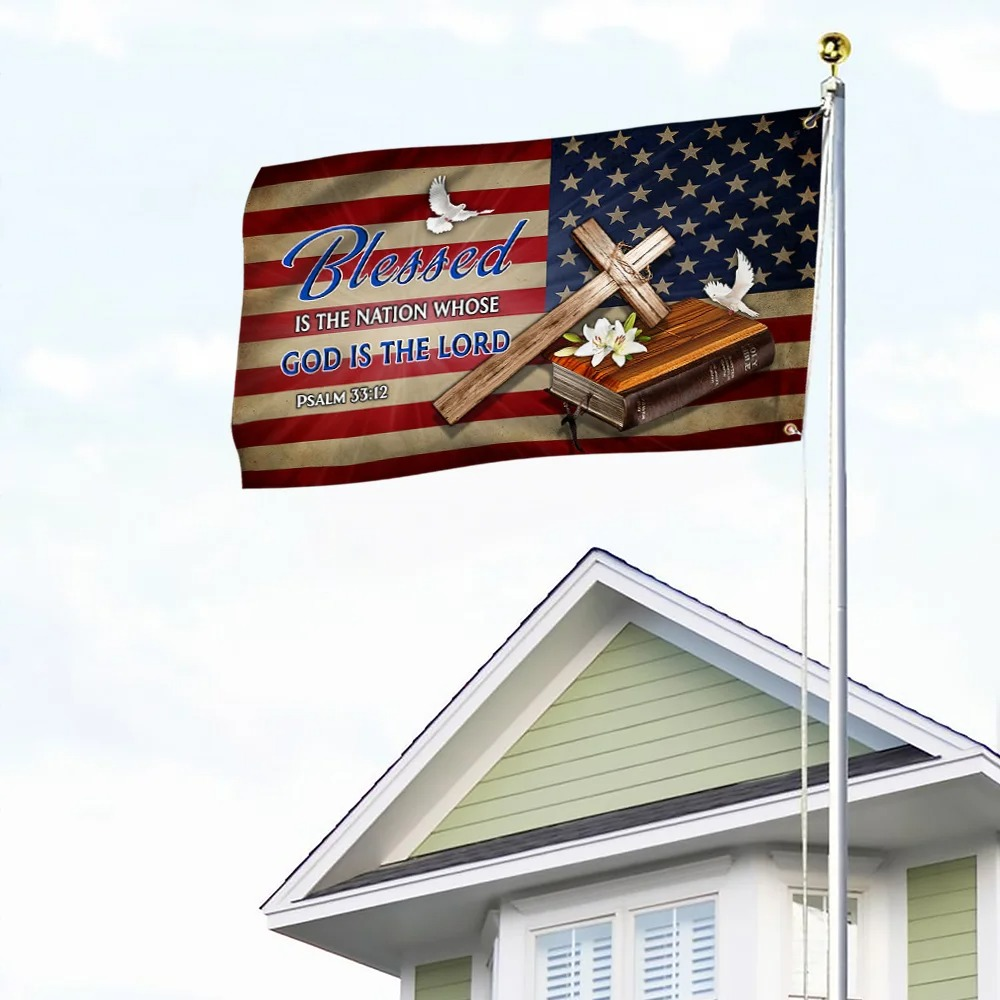 Blessed Is The Nation Whose God Is The Lord Jesus Cross Grommet Flag 1