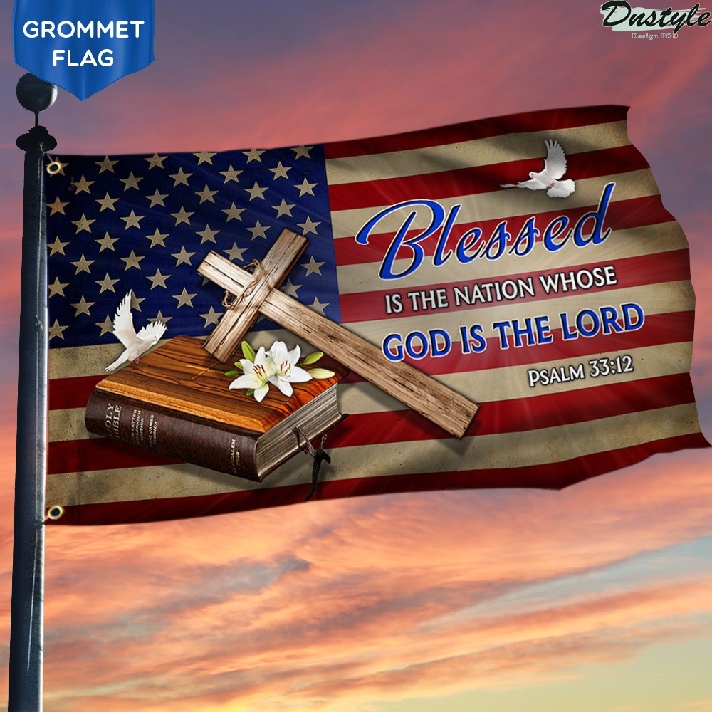 Blessed Is The Nation Whose God Is The Lord Jesus Cross Grommet Flag