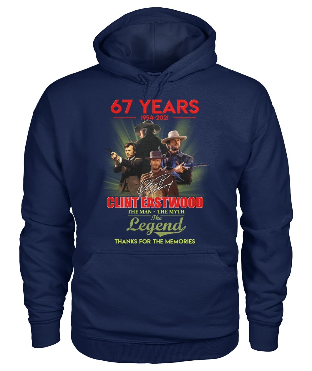 Clint Eastwood 67 years the man the myth the legend thanks for memories hoodie