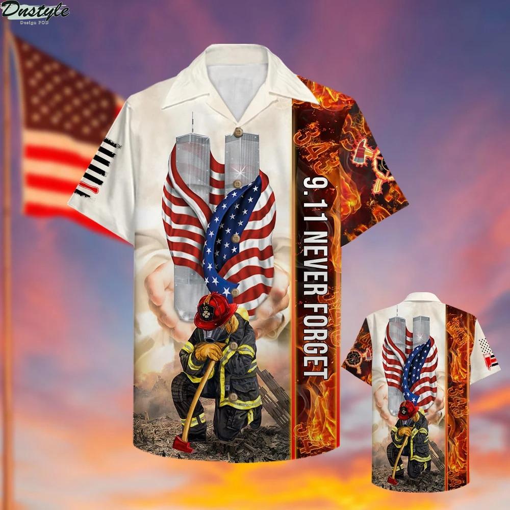 Firefighter 9 11 Never Forget Hawaiian Shirt