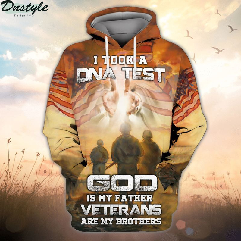I took a DNA test god is my father veterans are my brothers 3d all over printed hoodie
