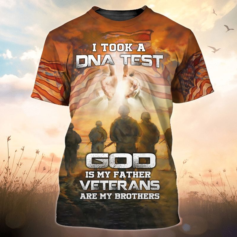 I took a DNA test god is my father veterans are my brothers 3d all over printed shirt