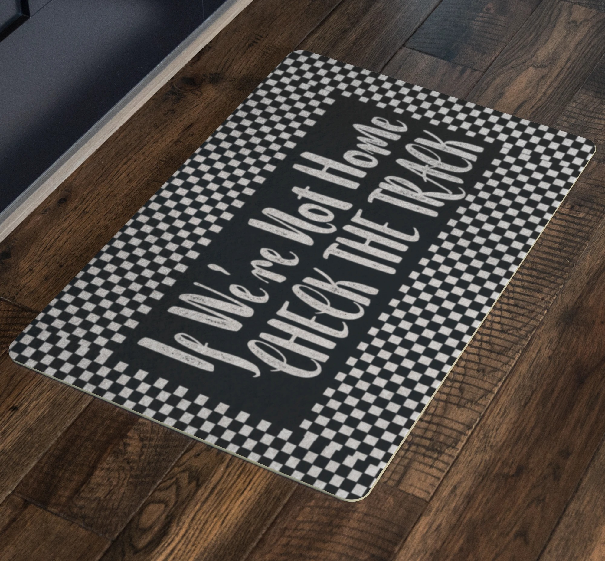 If we're not home check the track racing doormat 2
