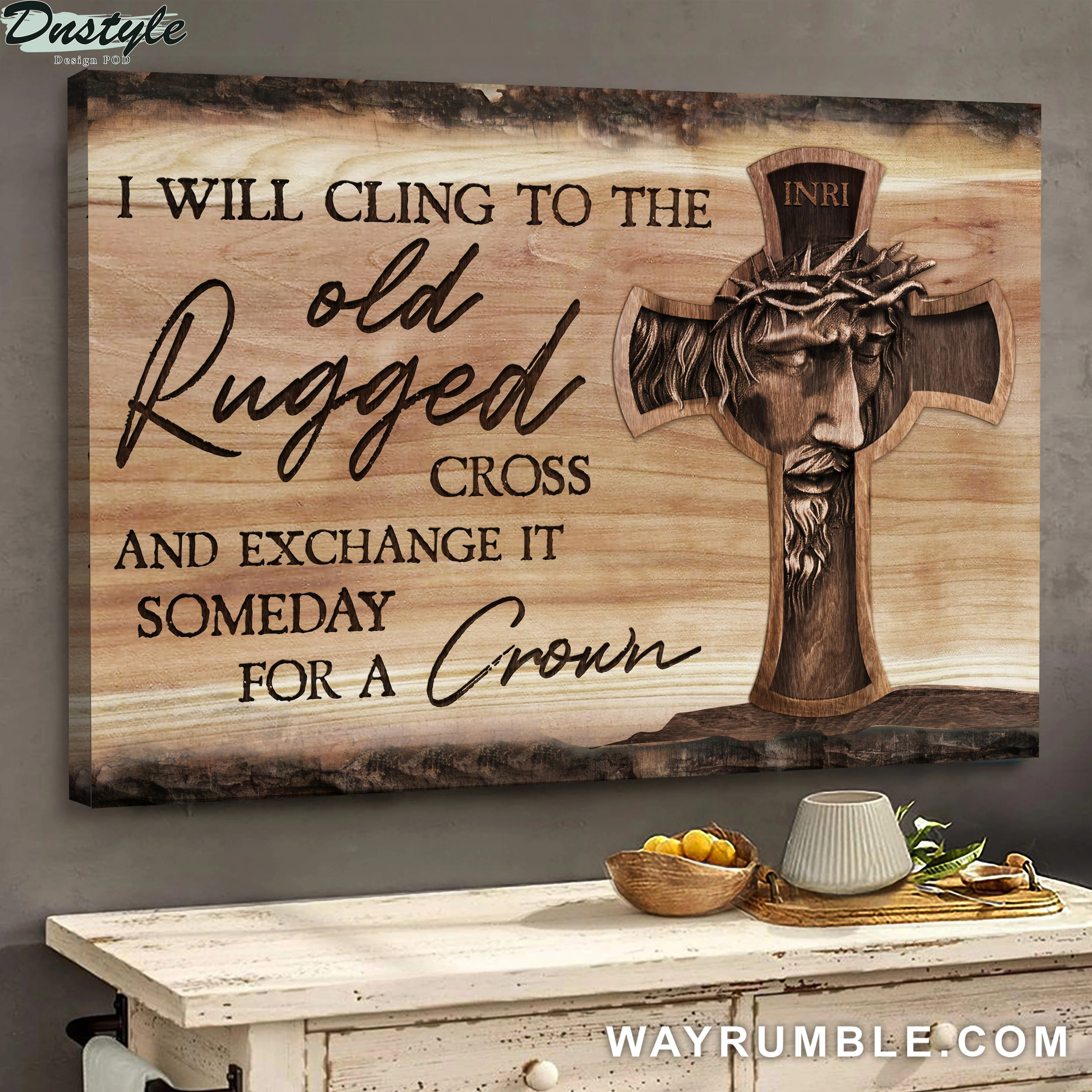 Jesus I will cling to the old rugged cross and exchange it someday for a crown canvas