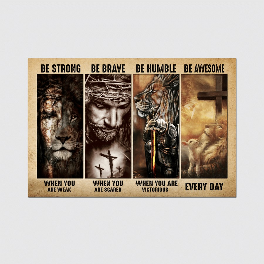 Jesus be strong be brave be humble be badass canvas poster 1