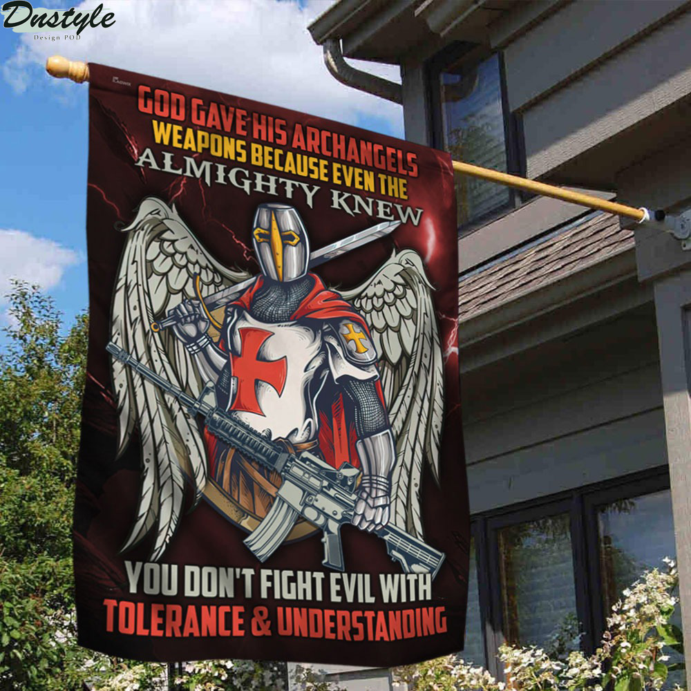 Knight Templar God Gave His Archangels Weapons Because Even The Almighty Knew Flag