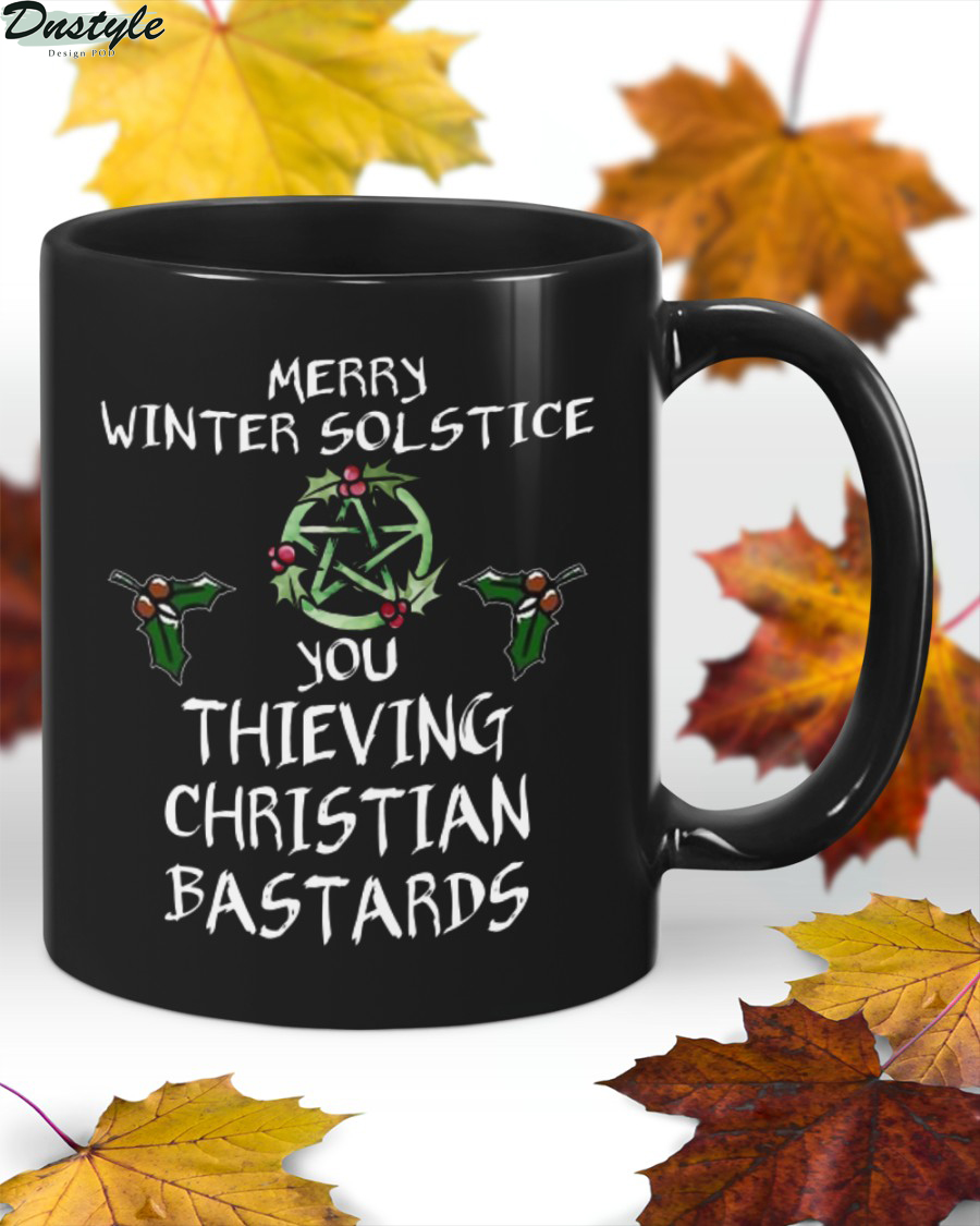 Merry Winter solstice you thieving christian bastards witch mug