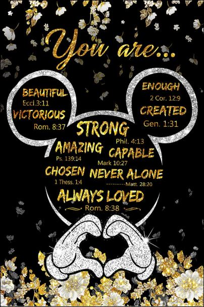 Mickey mouse you are beautiful victorious enough created poster