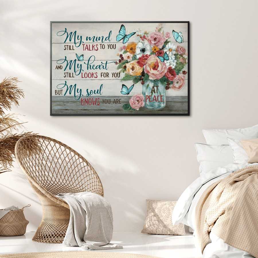 My mind still talks to you but my soul knows you are at peace jesus canvas poster 1