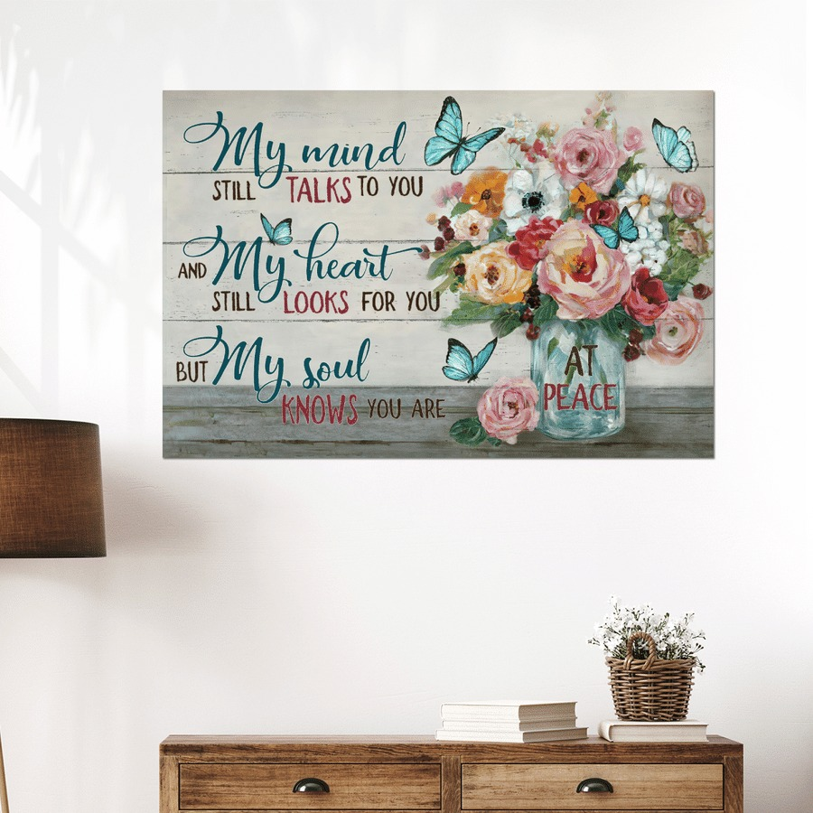 My mind still talks to you but my soul knows you are at peace jesus canvas poster 2