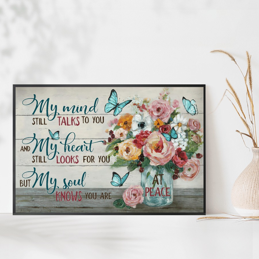 My mind still talks to you but my soul knows you are at peace jesus canvas poster 3