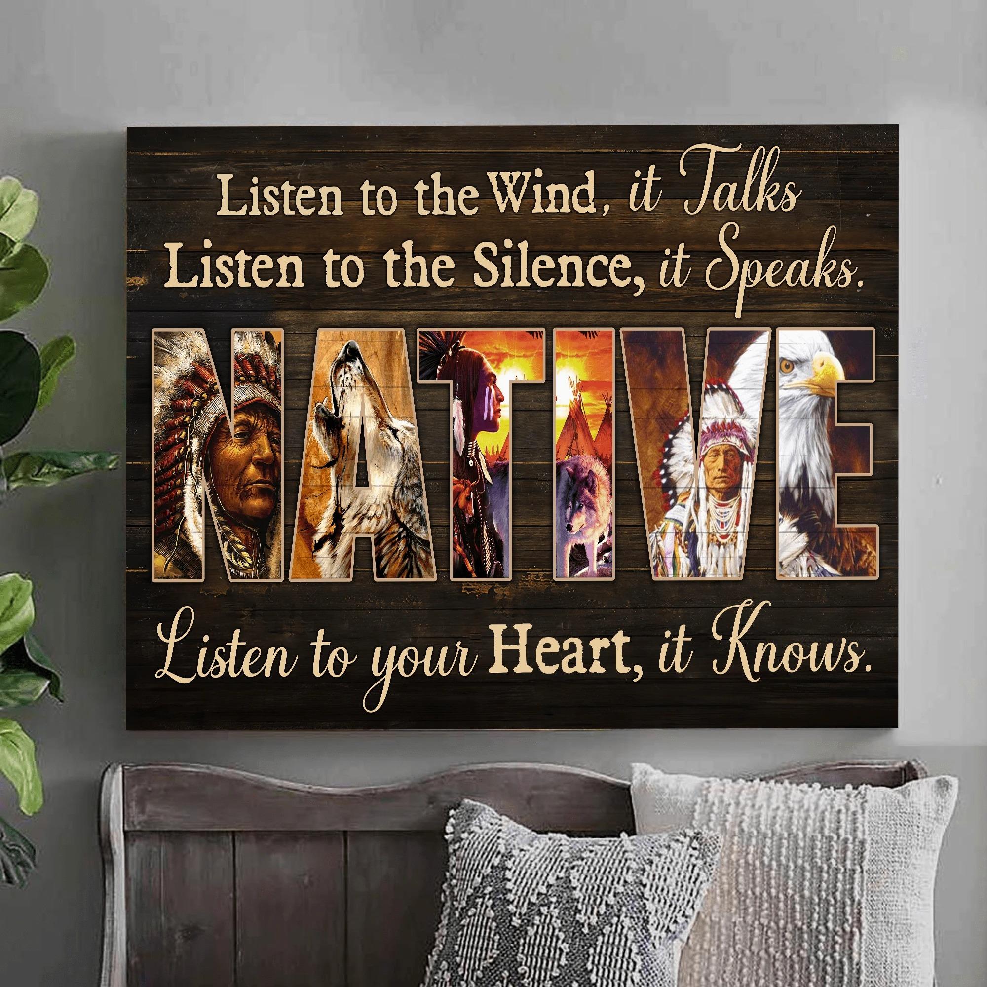 Native Listen To The Wind It Talks Listen To The Silence It Speaks poster 1