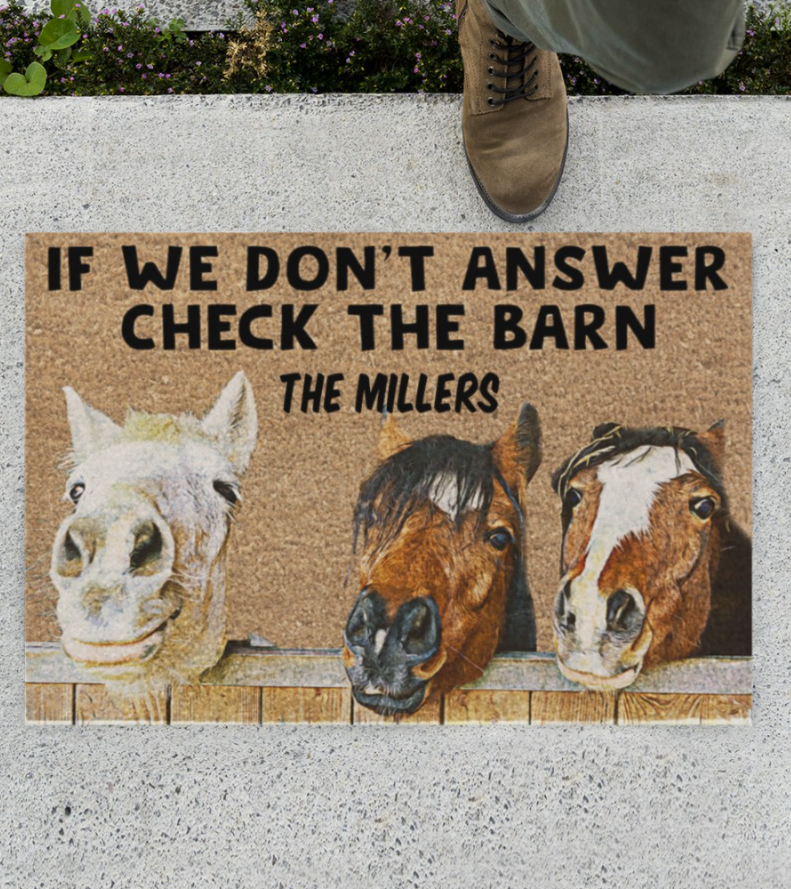Personalized Horse if we don't answer check the barn doormat