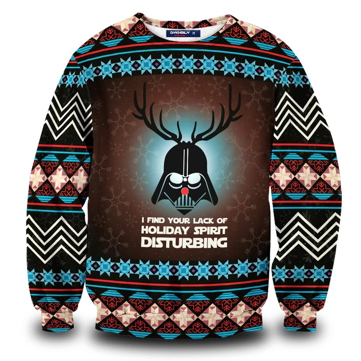 Star wars I find your lack of holiday spirit disturbing ugly christmas sweater 1