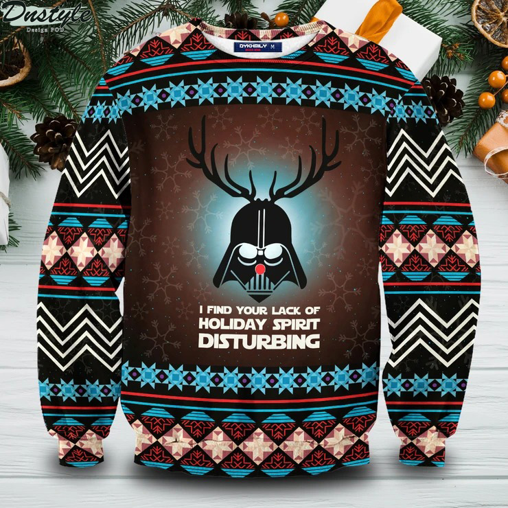 Star wars I find your lack of holiday spirit disturbing ugly christmas sweater