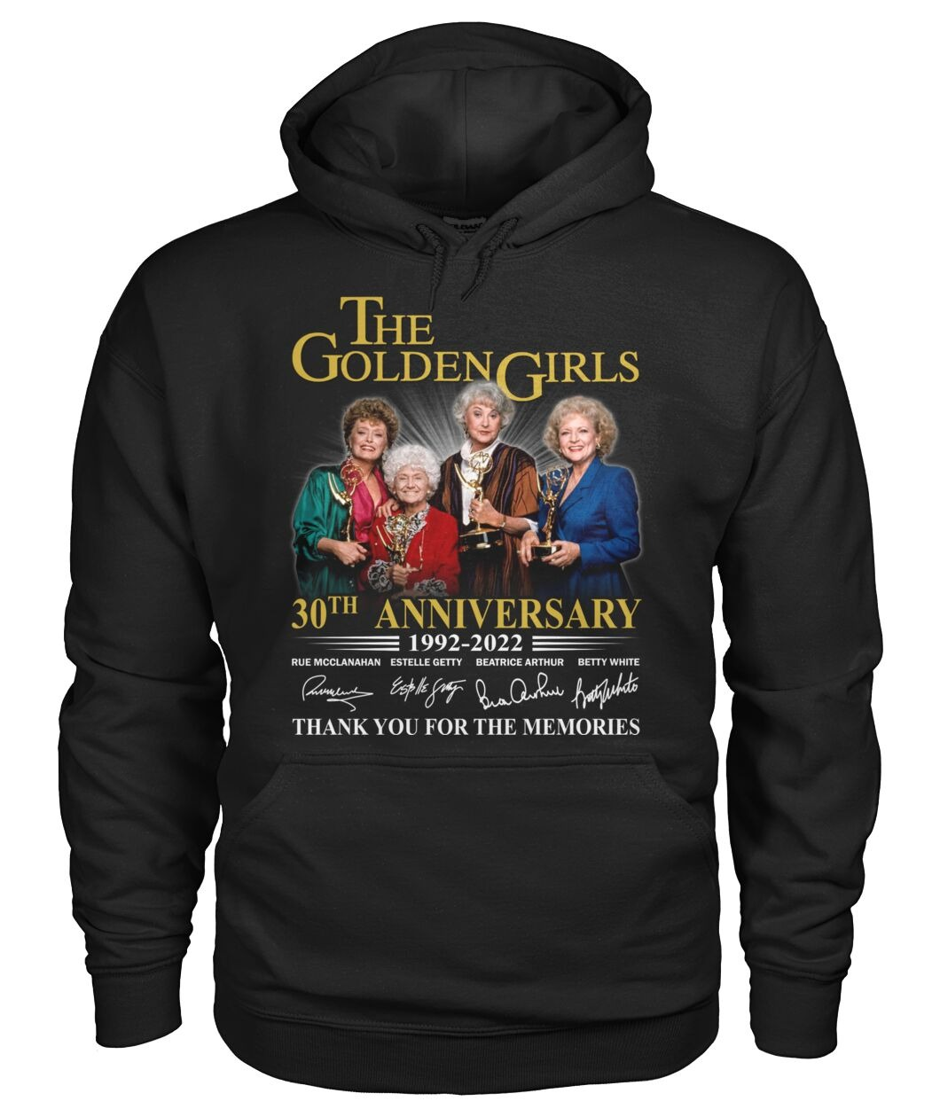 The golden girls 30th anniversary 1992 2022 thank you for the memories hoodie