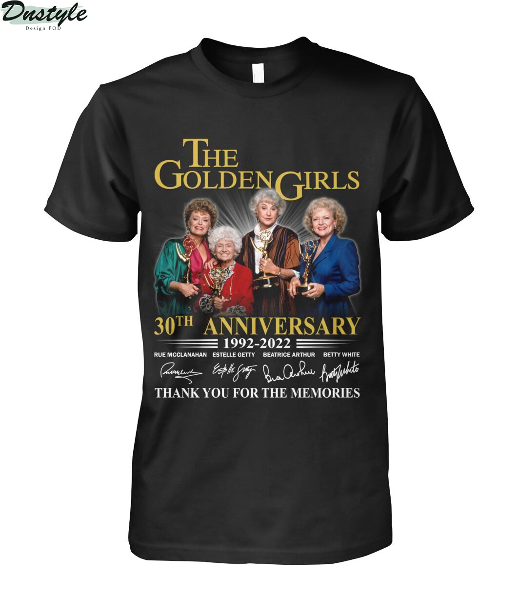 The golden girls 30th anniversary 1992 2022 thank you for the memories shirt