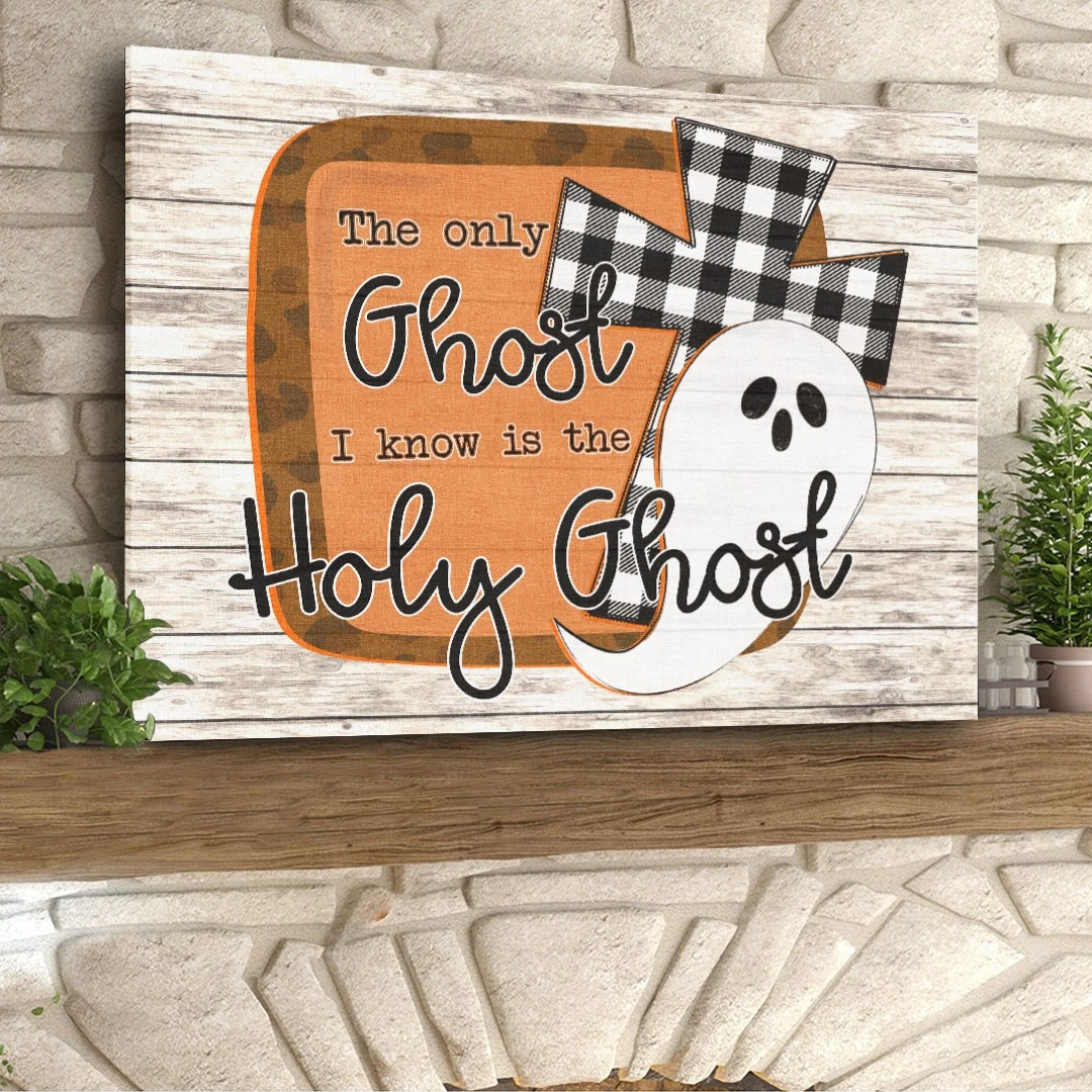 The only ghost I know is the holy ghost canvas 1