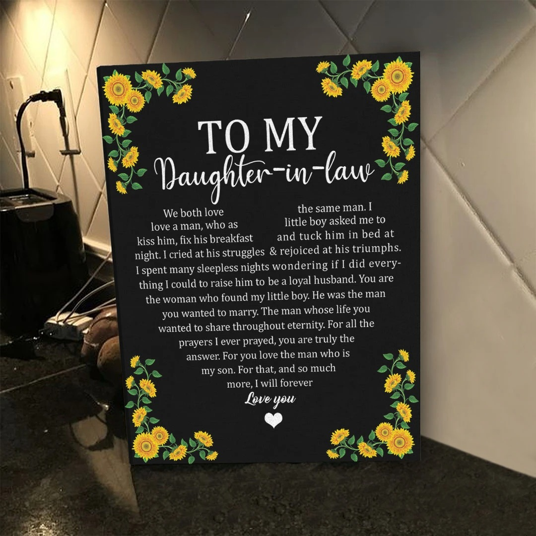 To my daughter in law we both love the same man sunflower canvas 2