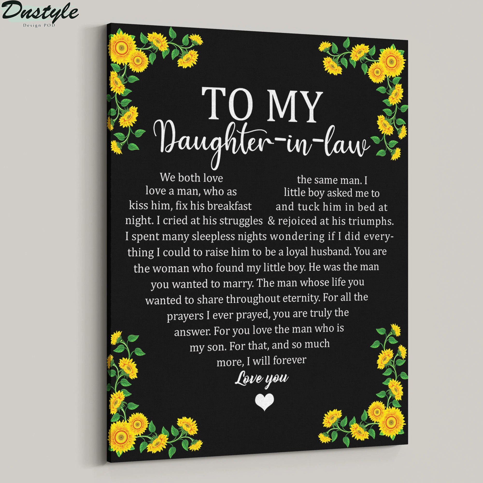 To my daughter in law we both love the same man sunflower canvas