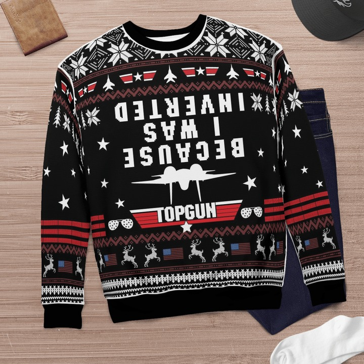 Top gun because i was inverted ugly sweater 3