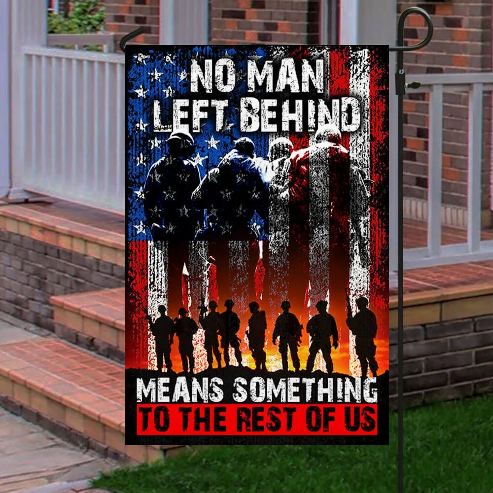 US Veteran no man left behind mean something to rest of us flag 3