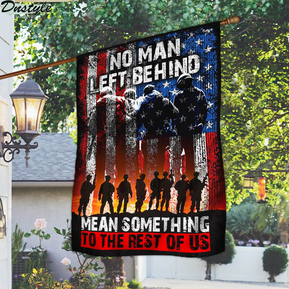 US Veteran no man left behind mean something to rest of us flag