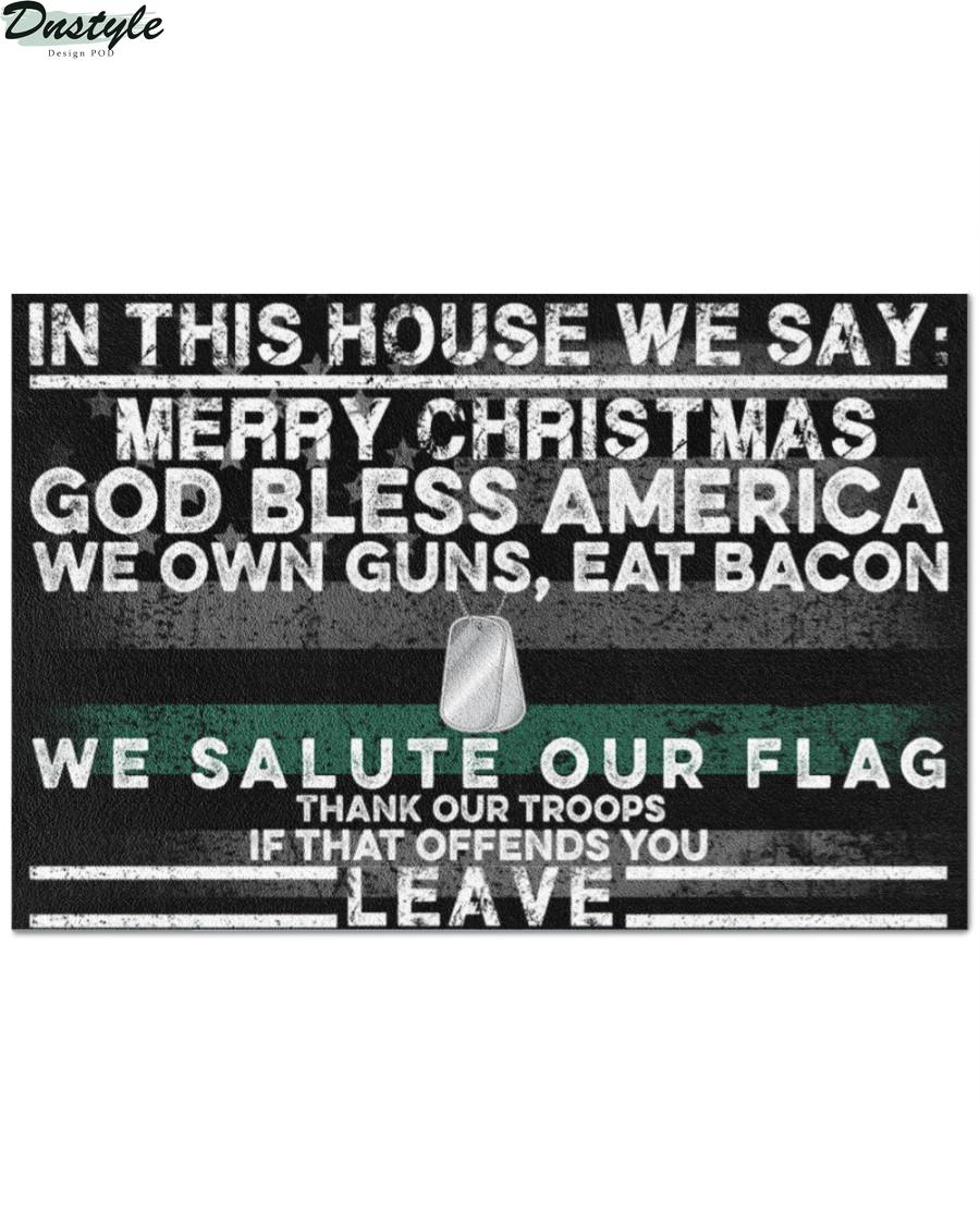 Veteran in this house we say merry christmas doormat