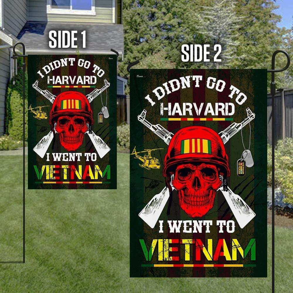 Vietnam Veteran Flag I Didn't Go To Harvard I Went To Vietnam Flag 2