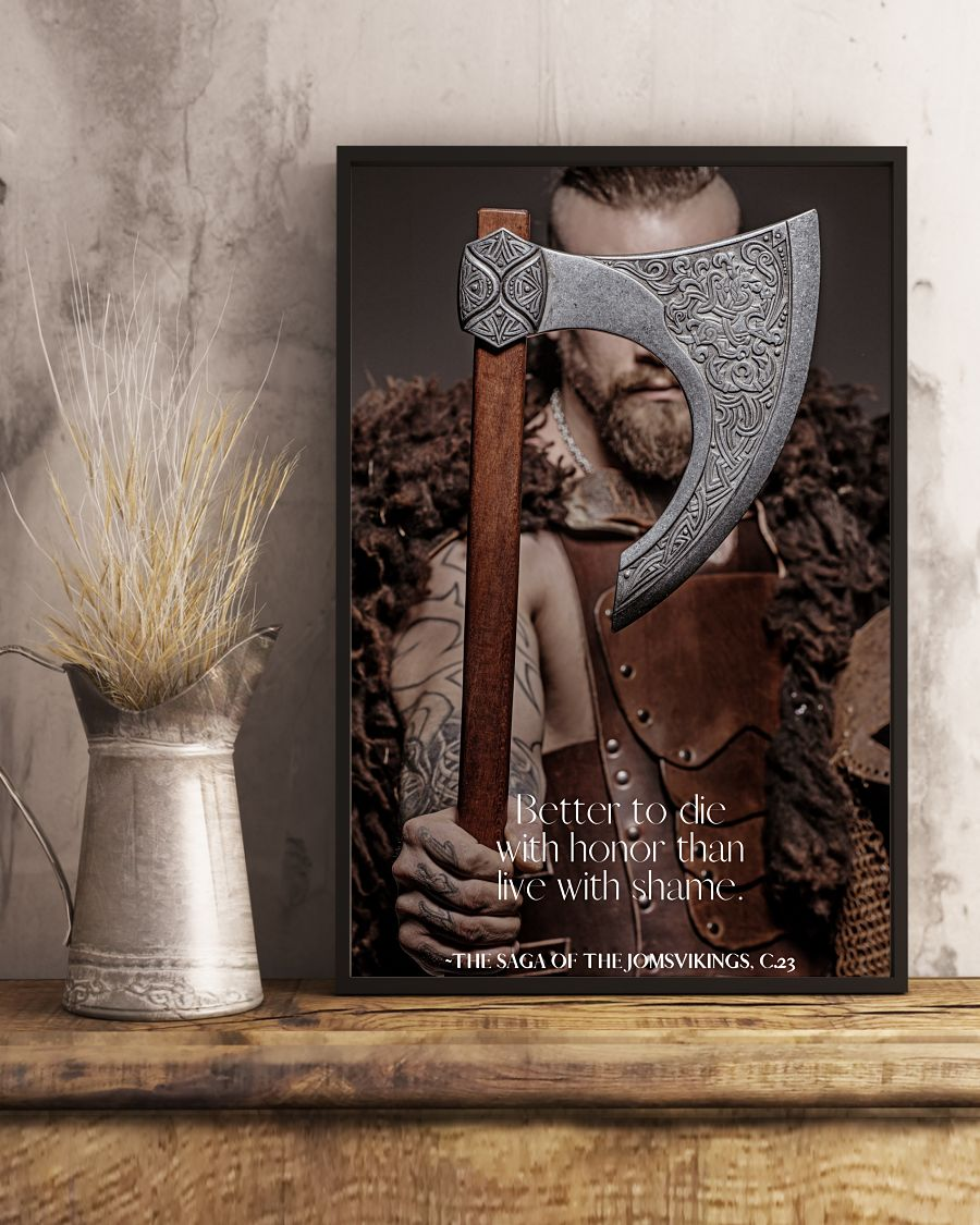 Viking better to die with honor than live with shame poster 1