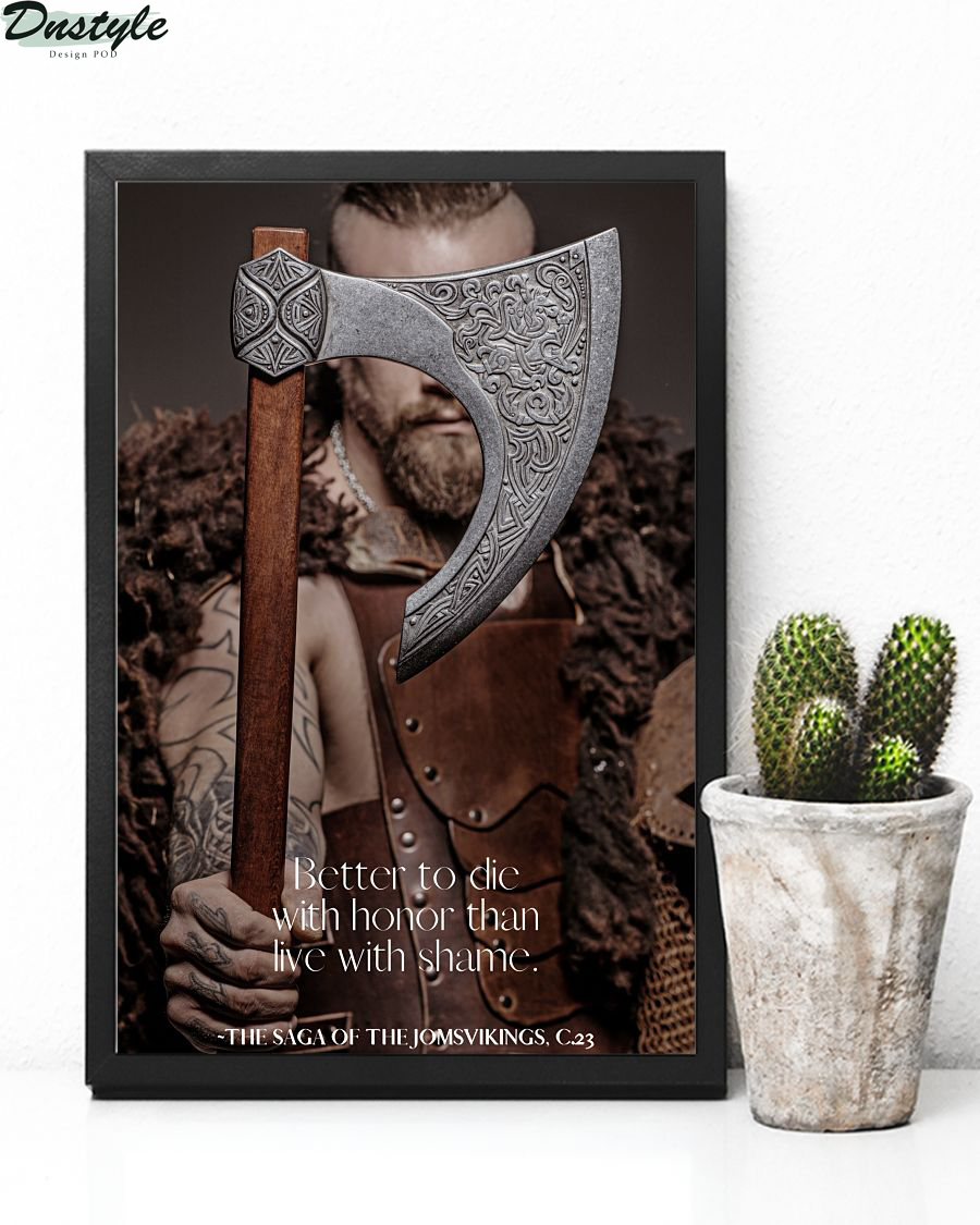 Viking better to die with honor than live with shame poster