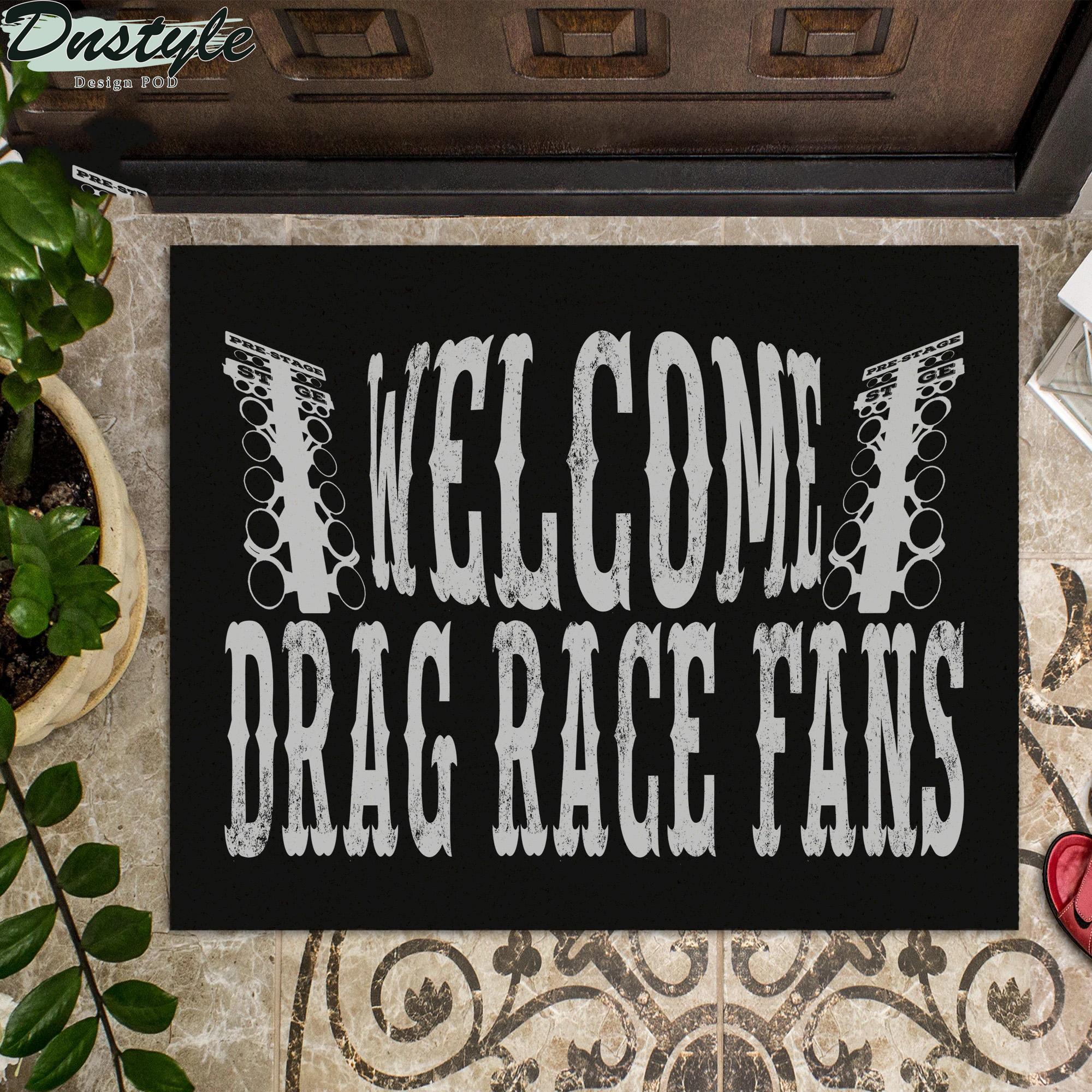 Welcom drag race fans doormat
