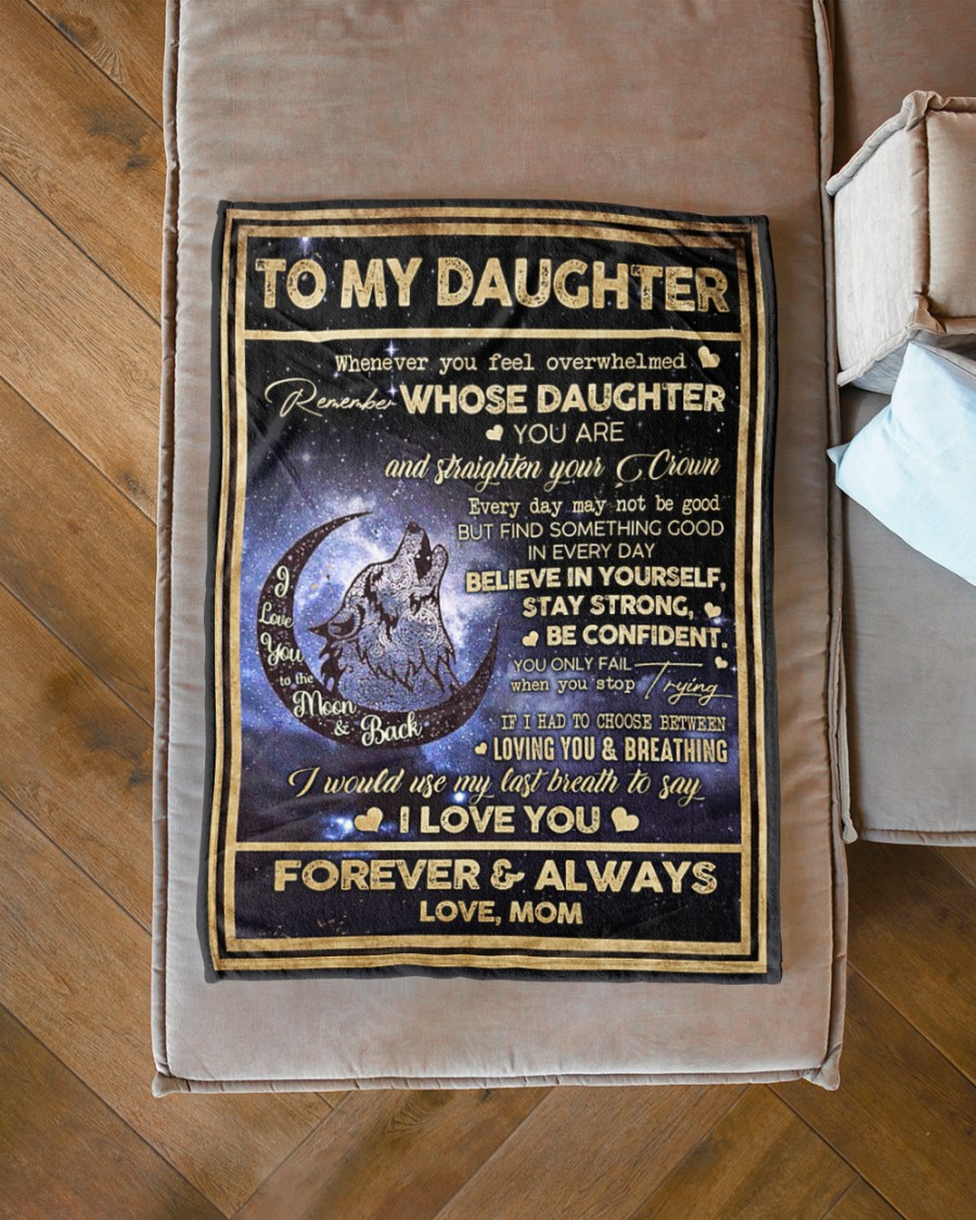 Wolf mom to my daughter whenever you feel overwhelmed blanket 3